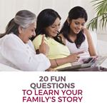 20 Fun Questions To Learn Your Family's Story