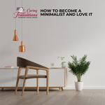 How to Become a Minimalist and Love It