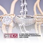 5 Tips for Perfectly Purchasing Diamonds on a Dime