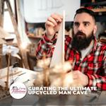 Curating the Ultimate Upcycled Man Cave