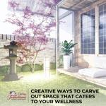 Creative Ways to Carve Out Space That Caters to Your Wellness