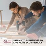 5 Items to Repurpose to Live More Eco-Friendly