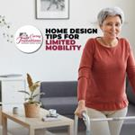 Home Design Tips for Limited Mobility