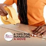 6 Tips For Managing A Move